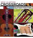 【輸入盤DVD】【1】ERIC CLAPTON / CROSSROADS GUITAR FESTIVAL 2004 (SUPER JEWEL)(エリック・クラプトン)