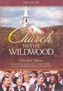 [郵件班次郵費免費][0]BILL&GLORIA GAITHER&HOMECOMING FRIENDS/CHURCH IN THE WILDWOOD(進口盤DVD)(大樓&格羅利爾·geiza)