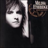 【輸入盤CD】【ネコポス送料無料】Melissa Etheridge / Brave And Crazy (メリサ・エスリッジ)