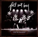 【Aポイント+メール便送料無料】フォール・アウト・ボーイ Fall Out Boy / Live in Phoenix (w...