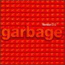 Garbage / Version 2.0 (輸入盤CD) バージョン 2.0