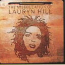 Lauryn Hill / Miseducation Of Lauryn Hill