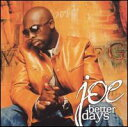 【輸入盤CD】Joe / Better Days (ジョー)