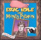 【メール便送料無料】Eric Idle / Eric Idle Sings Monty Python (Live) (輸入盤CD)(エリック・アイドル)