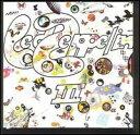 【Rock/Pops:レ】レッド・ツェッペリンLed Zeppelin / Led Zeppelin III (CD) (Aポイント付)