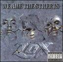 【メール便送料無料】Lox / We Are The Streets (輸入盤CD) (ロックス)