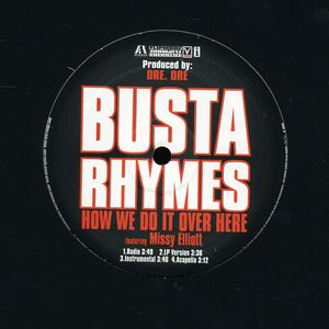 Busta Rhymes / Get Down (X4)/How We Do It Over Here (X2)【輸入盤LPレコード】(バスタ・ライムス)