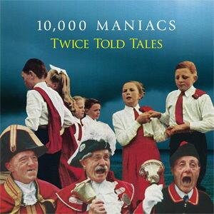 【輸入盤LPレコード】10,000 Maniacs / Twice Told Tales(10,000マニアックス)