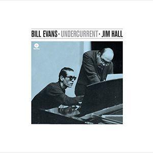 輸入盤LPレコード BillEvans/JimHall/Undercurrent(BonusTracks)(180GramVi
