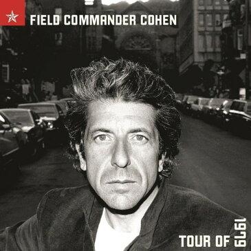 【送料無料】Leonard Cohen / Field Commander Cohen: Tour Of 1979 (UK盤)【輸入盤LPレコード】【LP2017/10/27発売】(レナード・コーエン)