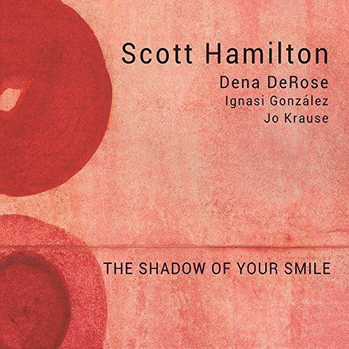 Scott Hamilton / Shadow Of Your Smile (スペイン盤)【輸入盤LPレコード】【LP2018/1/26発売】(スコット・ハミルトン)