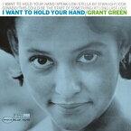 【輸入盤LPレコード】Grant Green / I Want To Hold Your Hand(グラント・グリーン)