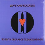 Love & Rockets / Seventh Dream Of Teenage Heaven (Blue) (Limited Edition)【輸入盤LPレコード】(ラウ゛&ロケッツ)