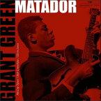 【送料無料】Grant Green / Matador (Gatefold LP Jacket) (180 Gram Vinyl)【輸入盤LPレコード】(グラント・グリーン)