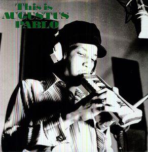 【輸入盤LPレコード】Augustus Pablo / This Is A.G.(オーガスタス・パブロ)