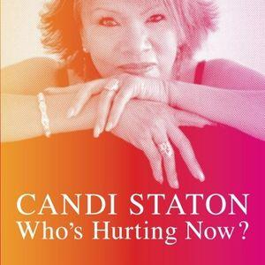 Candi Staton/Who's Hurting Now(UK盤)(糖果、住宿噸)