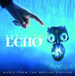 Soundtrack/Earth To Echo(Limited Edition)(180 Gram Vinyl)(電影原聲帶)