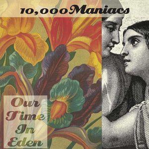 【輸入盤LPレコード】10,000 Maniacs / Our Time In Eden (180gram Vinyl)(10,000マニアックス)