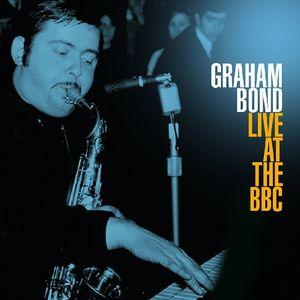 【輸入盤LPレコード】Graham Bond / Live At The BBC (Gatefold LP Jacket) (180gram Vinyl) (ドイツ盤)