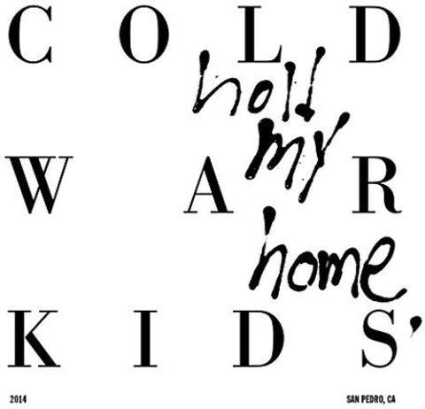 Cold War Kids / Hold My Home【輸入盤LPレコード】(コールド・ウォー・キッズ)