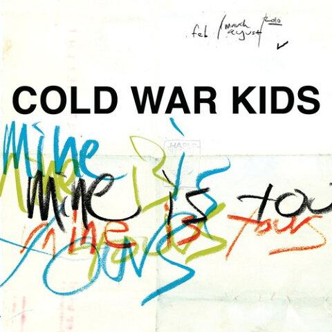 Cold War Kids / Mine Is Yours【輸入盤LPレコード】(コールド・ウォー・キッズ)