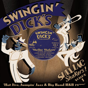 【輸入盤LPレコード】VA / Swingin' Dick's Shellac Shakers 1: Hot Jive【LP2017/4/21発売】