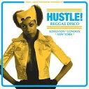 【輸入盤LPレコード】Soul Jazz Records Presents / Hustle Reggae Disco【LP2017/3/24発売】
