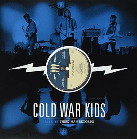 Cold War Kids / Live At Third Man Records【輸入盤LPレコード】(コールド・ウォー・キッズ)