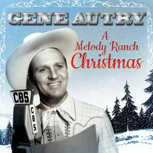【輸入盤LPレコード】Gene Autry / Melody Ranch Christmas Party【LP2017/11/3発売】(ジーン・オートリー)