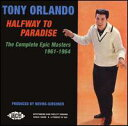 【Aポイント付】トニー・オーランド Tony Orlando / Halfway to Paradise: The Complete Epic ...