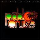 【輸入盤CD】【ネコポス送料無料】Pablo Cruise / A Place In The Sun (パブロ・クルーズ) - あめりかん・ぱい