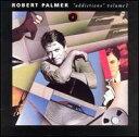 【Rock/Pops:ロ】ロバート・パーマーRobert Palmer / Addictions Vol.1 (CD) (Aポイント付)