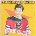 【Rock/Pops:レ】レイジ・アゲインスト・ザ・マシンRage Against The Machine / Evil Empire(...