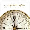 【輸入盤CD】REO Speedwagon / Finds Your Own Way Home (REOスピードワゴン)