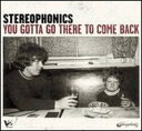 【Rock/Pops:ス】ステレオフォニックスStereophonics / You Gotta Go There To Come Back (CD...