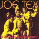 【輸入盤CD】Joe Tex / 25 All-Time Greatest Hits (ジョー・テックス)
