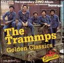 Trammps / Golden Classics
