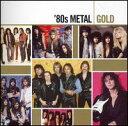 【Aポイント+メール便送料無料】VA / '80s Metal: Gold (輸入盤CD)