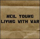 【Rock/Pops:ニ】ニール・ヤングNeil Young / Living With War (CD) (Aポイント付)