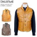 DALEE'S & Co ダリーズ アンド コー スプリング レザー ベスト LYSER レイザー DELUXE