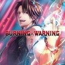 CD 鋼兵 / BURNING×WARNING 通常版[エイベックス]《在庫切れ》