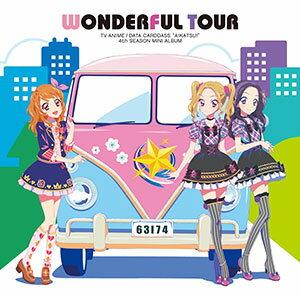 CD TVアニメ/データカードダス 「アイカツ!」4thシーズン挿入歌ミニアルバム「Wonderful Tour」 / AIKATSU☆STARS![ランティス]《取り寄せ※暫定》