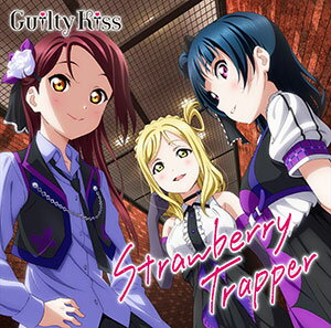 CD Guilty Kiss(CV:鈴木愛奈、逢田梨香子、小林愛香) / Strawberry Trapper[ランティス]【送料無料】《取り寄せ※暫定》