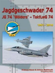 第74戦闘航空団「メルダース」 全集版 1961年-2016年 (パート1とパート2の合本)(書籍)[ウイングマ...