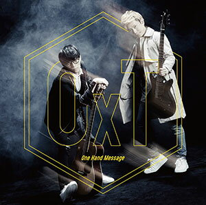 CD OxT / One Hand Message (ハンドシェイカー OPテーマ)[KADOKAWA]《取り寄せ※暫定》