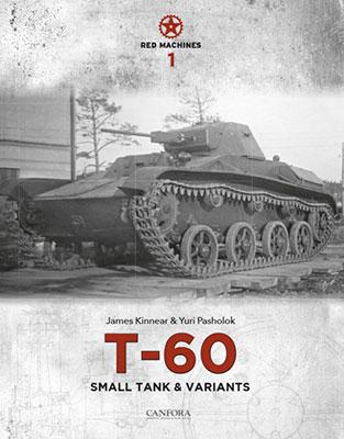 T-60軽戦車とその派生車 レッド・マシーンVol.1 (書籍)[CANFORA]《08月予約※暫定》