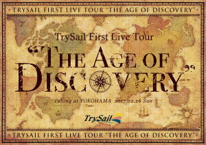 """BD TrySail / TrySail First Live Tour""""The Age of Discovery"""" 初回生産限定盤 (Blu-ray Disc)[SME]《取り寄せ※暫定》"""