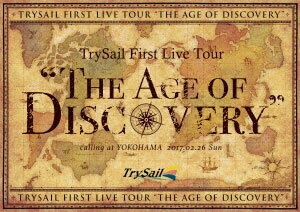 """DVD TrySail / TrySail First Live Tour""""The Age of Discovery"""" 初回生産限定盤[SME]《取り寄せ※暫定》"""