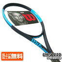 在庫処分特価】ウィルソン(Wilson) 2018 ウルトラ110(270g) WRT73771U(海外正規品)硬式テニスラケット ULTRA 110[NC][次回使えるクーポンプレゼント]