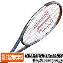 7月30日ラケットクーポン対象】[全仏限定]ウィルソン(Wilson) 2020 BLADE ブレード98 16x19 V7.0 RG (305g)海外正規品 硬式テニスラケット WR045411U(